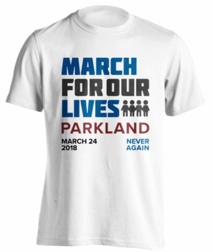March Merch<br> March For Our Lives Parkland<BR> ORDER TODAY VIA PRIORITY MAIL FOR GUARANTEED DELIVERY IN SOUTH FLORIDA BEFORE THE MARCH