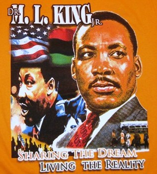"""Martin Luther King """"Living The Dream"""" Memorial Shirt - 2 Sided"""