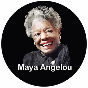 Maya Angelou Button