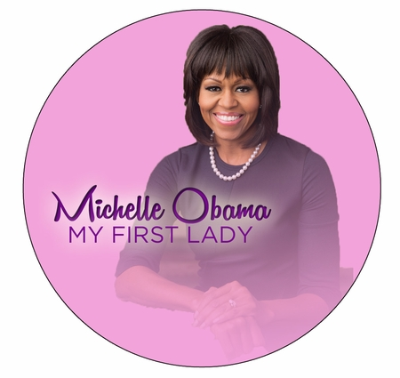 Michelle Obama My First Lady Pink Button