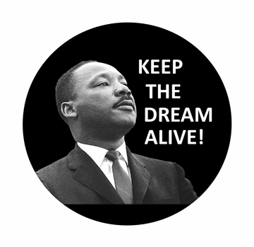MLK Keep the Dream Alive Button
