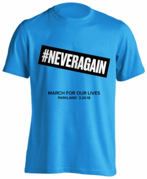 #NEVER AGAIN - MARCH FOR OUR LIVES PARKLAND T-Shirt