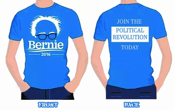 "New! Bernie 2016-Two-Sided T-shirt! ""Join The Political Revolution!"""