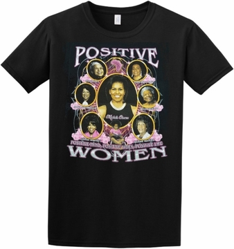 New Positive Women 2 sided BLACK T-shirt With Michelle Obama