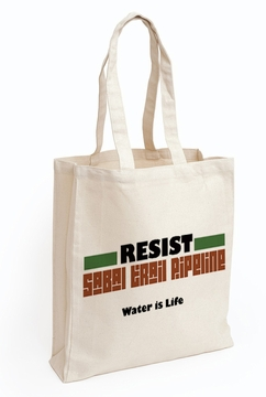 Resist Sabal Trail Pipeline Water is Life Totebag