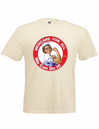 Rosie the Nurse Medicare For All T-Shirt