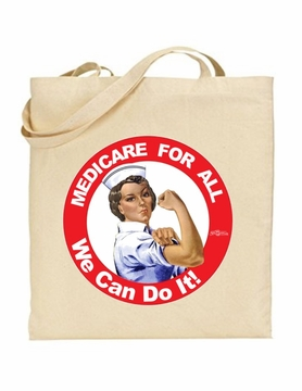 Rosie the Nurse Medicare For All Tote Bag