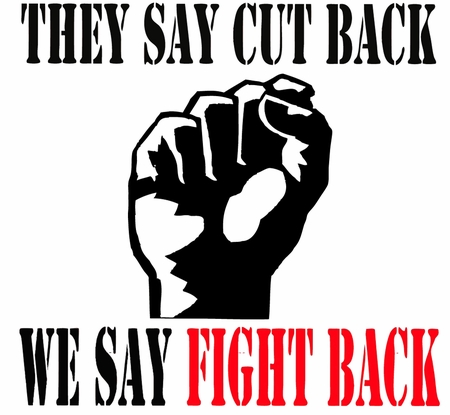 They Say Cut Back We Say Fight Back T-Shirt