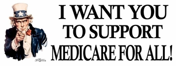 Uncle Sam Medicare For All Bumper Sticker