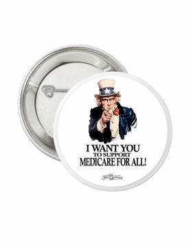 Uncle Sam Medicare For All Button