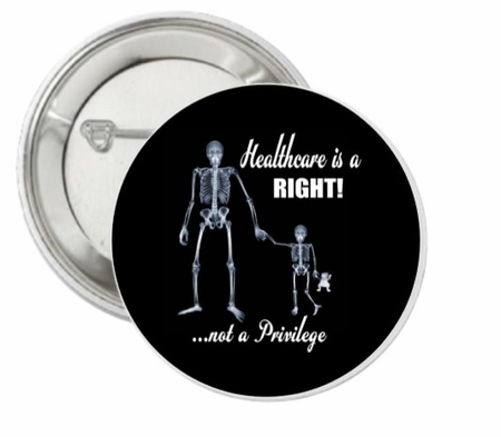 Universal Healthcare Skeleton Button 3""
