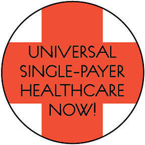 Universal Single Payer HealthCare Button