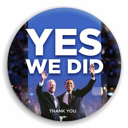 Yes We Did Obama Biden 2012  Victory Button