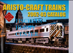 Aristo-craft trains catalog 2002-03