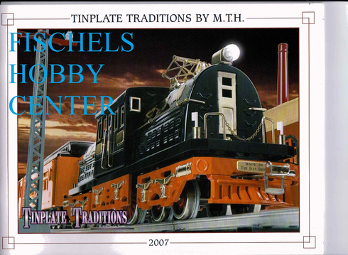 MTH 2007 Tinplate Traditions catalog