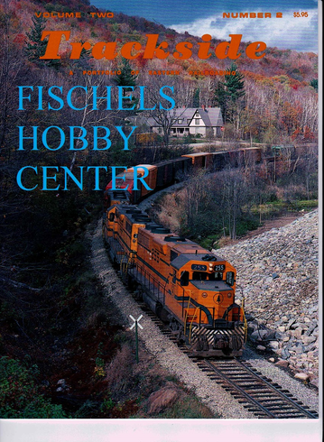 Trackside Magazine # 2 volume 2 A portfolio of eastern railroading