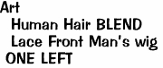 Art <br>  Human Hair BLEND <br>  Lace Front Man's wig <br> ONE LEFT