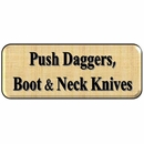 Boot Knives, Neck Knives & Push Daggers