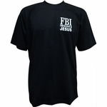 FBI (Firm Believer In Jesus) Black Short Sleeve T-Shirt