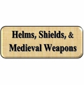Helms, Shields & Medieval Weaponry