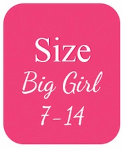 Big Girl Clothes (7-14)