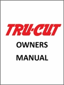 CLICK HERE for TRU-CUT OWNERS MANUAL