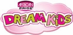 DREAM KIDS (AFRICAN PRIDE)