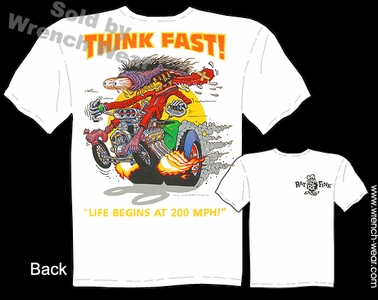 Big Daddy T Shirt Think Fast Rat Fink Tee Shirts Ed Roth Clothing