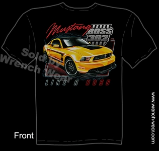 Boss Mustang T Shirt 302 Ford Ponycar Tee Like A Boss