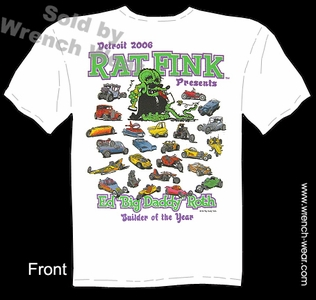 Ed Big Daddy Roth T Shirts Rat Fink Clothing Detroit Builder Of The Year