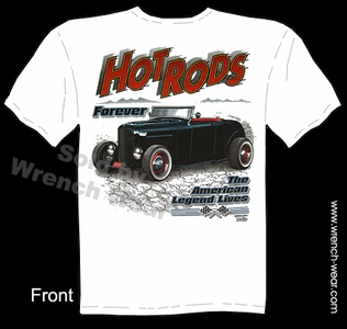 Hot Rod Clothes 1932 Roadster Ford T Shirts 32 Hot Rods Forever Tees