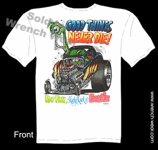 Rat Fink Apparel Big Daddy T Shirts Good Things Never Die Ed Roth Tee