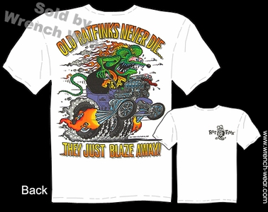 Rat Fink T Shirt Old Ratfinks Never Die Ed Roth Shirt Big Daddy Apparel