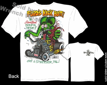 Rat Fink Tee Shirts Ford's Kick Butt! Ed Roth Tshirt Big Daddy Clothing