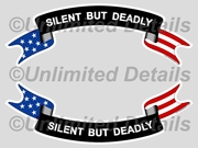 Silent But Deadly Decal
