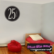 25 years Celebrations Wall Decals - Wall Quotes - Wall Murals CE03925yrsVIII SWD