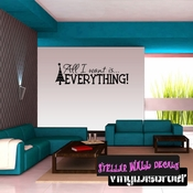 All I want is Everything Christmas Holiday Wall Decals - Wall Quotes - Wall Murals HD039 SWD