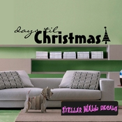 days till Christmas Holiday Wall Decals - Wall Quotes - Wall Murals HD152 SWD