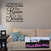 Remember the reason for the season Christmas Holiday Wall Decals - Wall Quotes - Wall Murals HD025 SWD