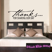 thanks for sharing our day Celebrations Wall Decals - Wall Quotes - Wall Murals WE012ThanksVIII SWD