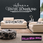 Walking in a winter wonderland Christmas Holiday Wall Decals - Wall Quotes - Wall Murals HD036 SWD