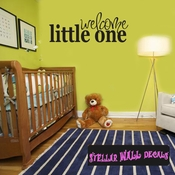 Welcome Little One Celebrations Wall Decals - Wall Quotes - Wall Murals CE018WelcomeVIII SWD