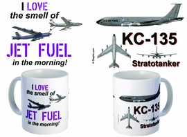 KC-135A I Love The Smell of Jet Fuel