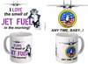 Tomcat I Love Jet Fuel Coffee Mug