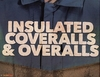 INSULATED COVERALLS & OVERALLS