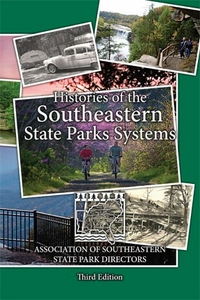 Histories of the Southeastern State Park System