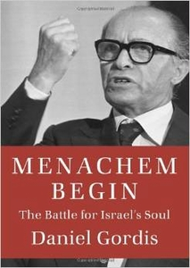 Menachem Begin The Battle for Israel's Soul <BR>Special Free Shipping