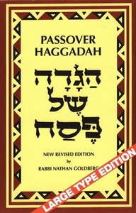 Passover Haggadah: New revised edition by Rabbi Nathan Goldberg (Large)