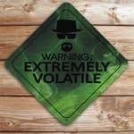 Breaking Bad Heisenberg Green Smoke Extremely Volatile Aluminum Caution Sign
