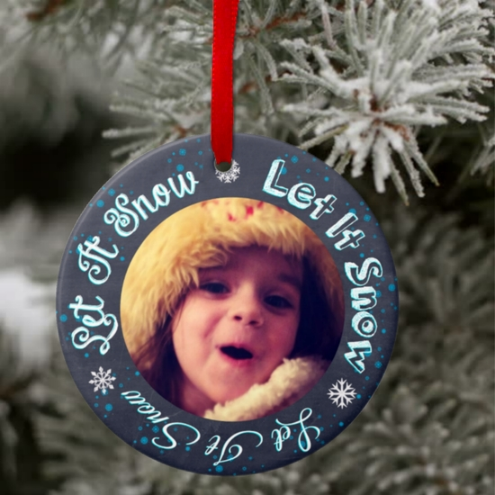 Christmas Photo Ornament/Personalized Chalkboard Style Photo Ceramic Christmas Ornament/Gift Tag/Let It Snow Chalkboard Custom Ornament